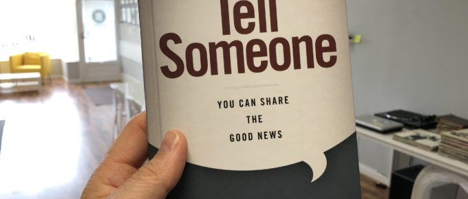 personal evangelism book Tell Someone by Greg Laurie
