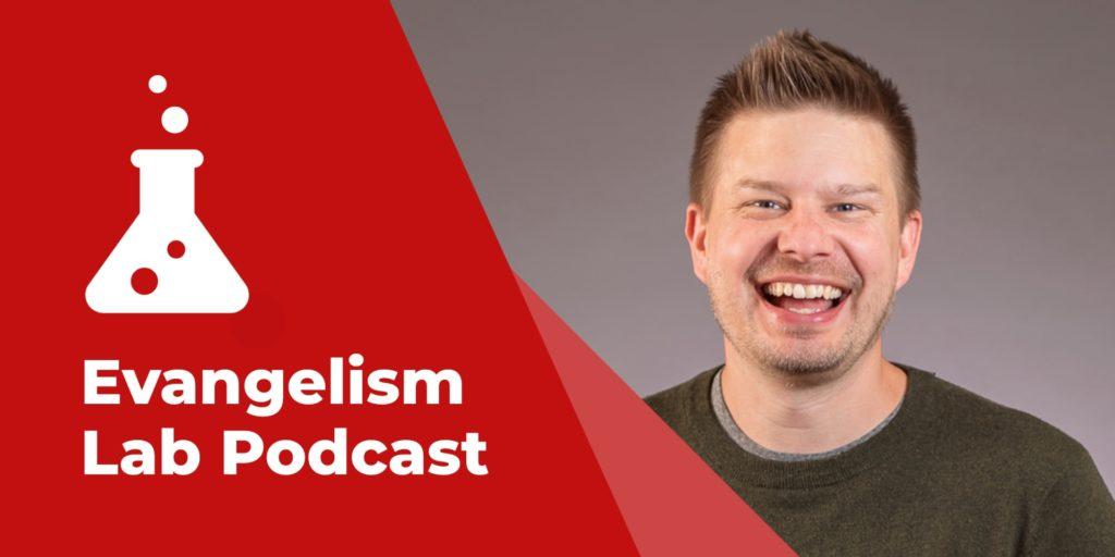 Evangelism Lab Podcast