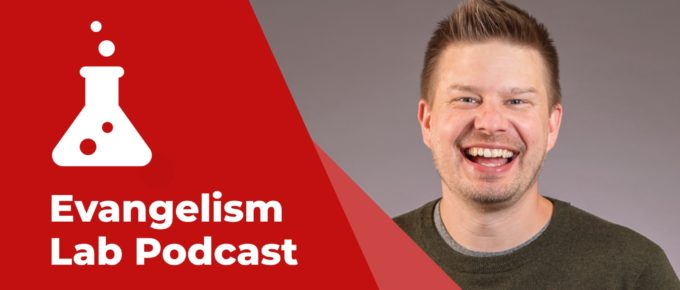 Evangelism Lab Podcast